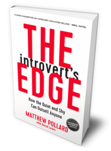 The Introvert's Edge: How the Quiet and Shy Can Outsell Anyone, by Matthew Pollard - your guide to sales success