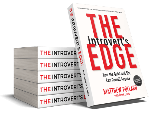 The Introvert's Edge, by Matthew Pollard - Your guide to sales success